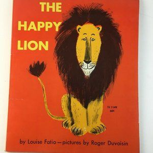 The Happy Lion By Louise Fatio Childrens Book